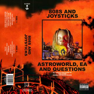 Episode 12: Astroworld, EA and Your Questions