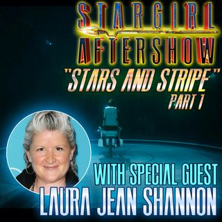 Stars and STRIPE part 1 with guest LAURA JEAN SHANNON