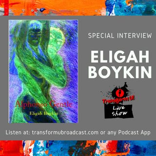 Episode 45: Special Author Interview with Eligah Boykin