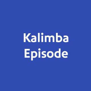 Kalimba Test Episode
