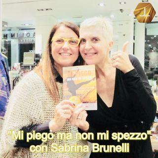 """""""Mi piego ma non mi spezzo"""" con Sabrina Brunelli  🎧🇮🇹"""