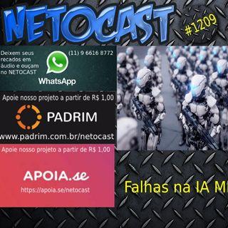 NETOCAST 1209 DE 24/10/2019 - IA militar pode ser facilmente enganada
