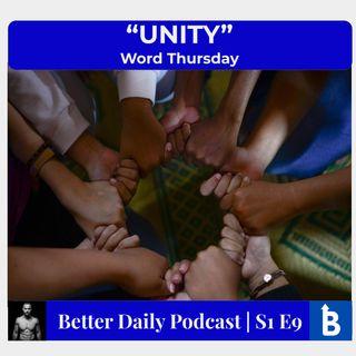 S1 E9 - UNITY
