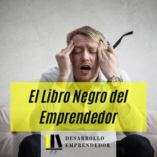 #008 - El libro negro del emprendedor