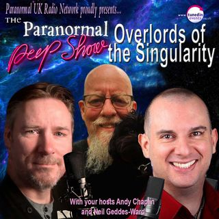Paranormal Peep Show - Russell Brinegar: Overlords of the Singularity - 04/15/2021