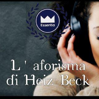 Essentia e L'aforisma di Heinz Beck