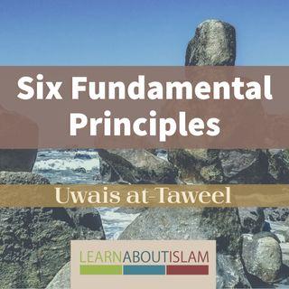 Six Fundamental Principles - Lesson 6 - Uwais at-Taweel | Nigeria