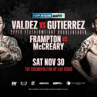 Preview Of The Boxing Card On ESPN Headlined By Oscar Valdez Vs Andres Gutierrez