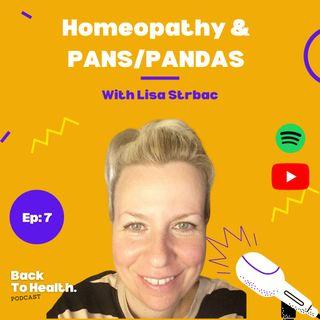 Episode 7 - Homeopathy & PANS PANDAS with Lisa Strbac