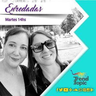 Enredadas - Radio Trend Topic