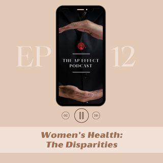 Women's Health: The Disparitiies