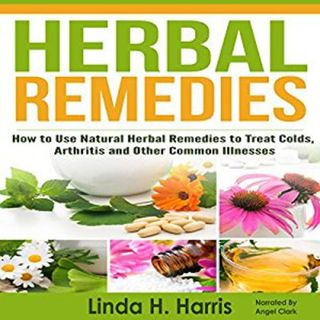 Herbal Remedies By Linda Harris Narrated By Angel Clark