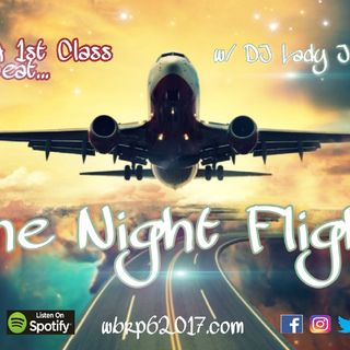 WBRP......The Night Flight    W/ DJ Lady J   #SlowJams    #Soul #RnB