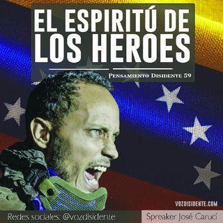 El Espíritu De Los Héroes