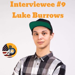 Interviewee #9 - Luke Burrows