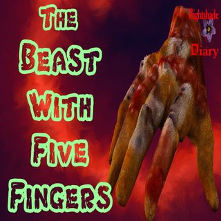 The Beast with Five Fingers | Creepy Story | Podcast