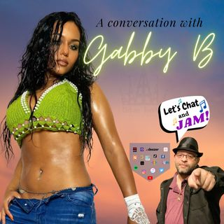 A Conversation With Gabby B