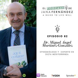 Ciencia, conciencia y dieta mediterránea para combatir la epidemia de la obesidad, con el Dr. Martínez-González