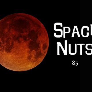 85: The Super Blue Blood Moon Eclipse - Space Nuts with Dr. Fred Watson & Andrew Dunkley