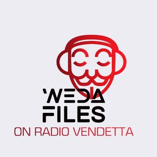 The WEDA Files Live - WTF? Intro - Sudan Protest - Russia Gate..Yes Russia