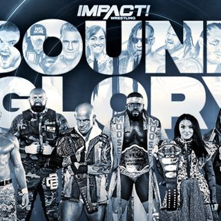 Episode #40: News, Where will Thunder Rosa Go? Impact Bound For Glory and Hell In A Cell 2020 Review