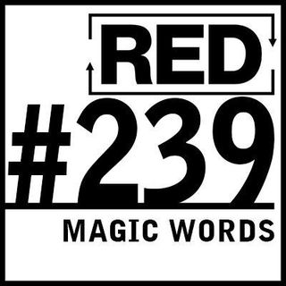 RED 239: True Influence (And How To Get It)
