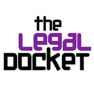 The Legal Docket