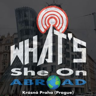 Krásná Praha (Prague) - What's She On Abroad?