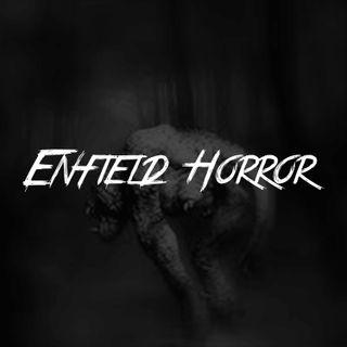 Enfield Horror