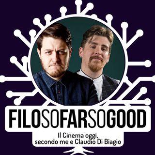 Il Cinema visto da me e Claudio Di Biagio - FILOSOFARSOGOOD