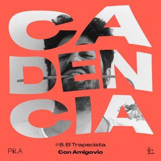 """8. """"El trapecista"""", de Amigovio (con Flavio Lira)"""