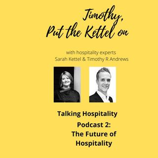 The Future of Hospitality