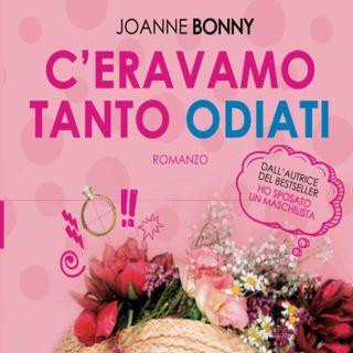 Joanne Bonny: una storia ambientata nel mondo televisivo, lei conduttrice di successo e lui ospite che piace a tutte...