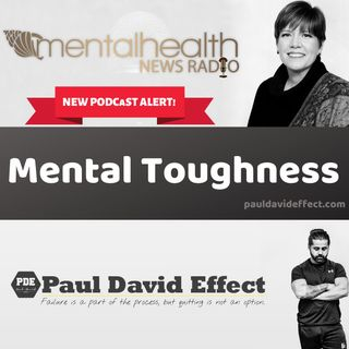 Mental Toughness with Paul David