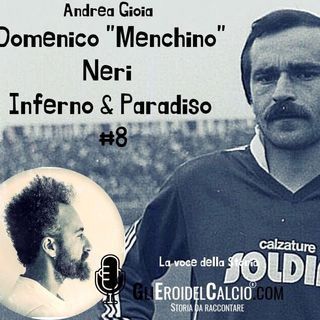 "Domenico ""Menchino"" Neri ... Inferno & Paradiso #8"