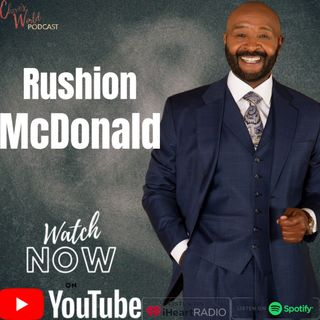 Former Steve Harvey and now Stephen A Smith business manager Rushion McDonald interview