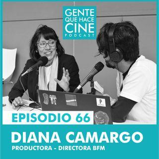 EP66: SER PRODUCTORA Y BUSCAR MERCADOS con Diana Camargo.