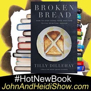 07-04-20-John And Heidi Show-TillyDillehay-BrokenBread