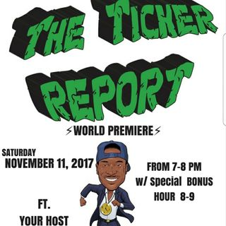 The Ticker Report 1-12-19