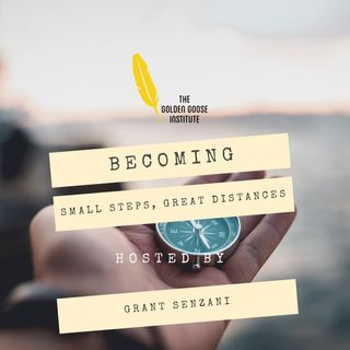 Becoming: Small Steps, Great Distances