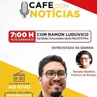 Programa Café com Notícias - 21/03/2020 - Com Ramon Luduvico
