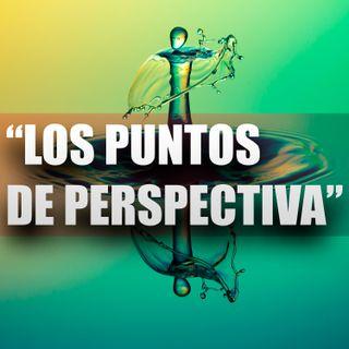 """Capítulo 5 """"Los puntos de perspectiva"""""""