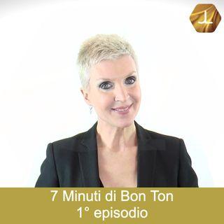 7 Minuti di Bon Ton - 1° episodio   🎧🇮🇹