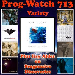 Episode 713 - Variety + Ray Alder on Progressive Discoveries