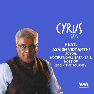 Ep. 535: feat. Ashish Vidyarthi