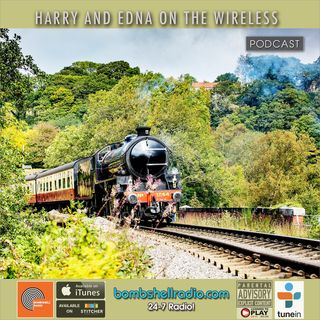 Harry Edna on the Wireless - North Yorkshire Moors Railway