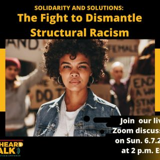 Solidarity and Solutions: The Fight To Dismantle Structural Racism