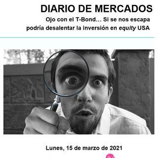 DIARIO DE MERCADOS Lunes 15 Marzo