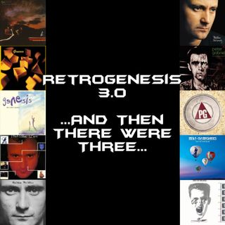 RetroGenesis 3.0: ...And Then There Were Three...