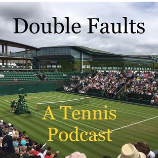 Episode 5: French Open review and Wimbledon forecast